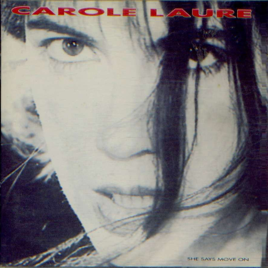 Carole Laure: She Says Move On