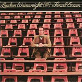 Loudon Wainwright: Final Exam